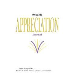 Yay Me! Appreciation Journal