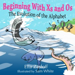 Beginning with Xs and Os (Hardcover)