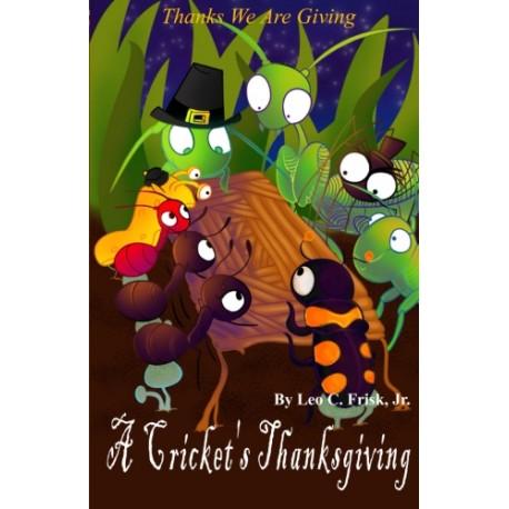 A Cricket's Thanksgiving