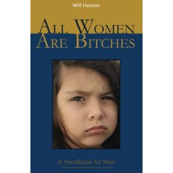 All Women Are Bitches