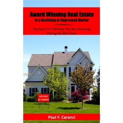Award Winning Real Estate Sales in a Declining or Depressed Market