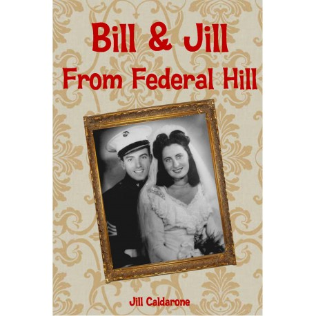 Bill and Jill From Federal Hill