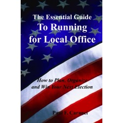 The Essential Guide to Running for Local Office