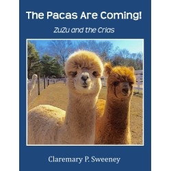 The Pacas Are Coming! ZuZu and the Crias