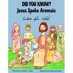 Did You Know? Jesus Spoke Aramaic