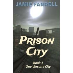 Prison City Volume I