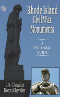 Rhode Island Civil War Monuments