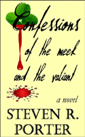 Confessions of the Meek and the Valiant