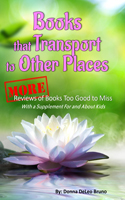 Books That Transport to Other PLaces